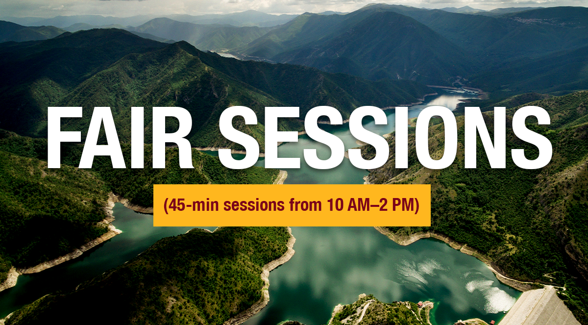 Fair Sessions (45-min sessions from 10 AM–2 PM)